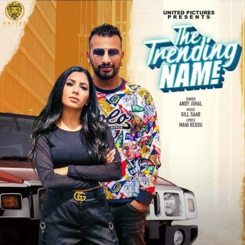 The Trending Name Andy Johal Mp3 Song Download