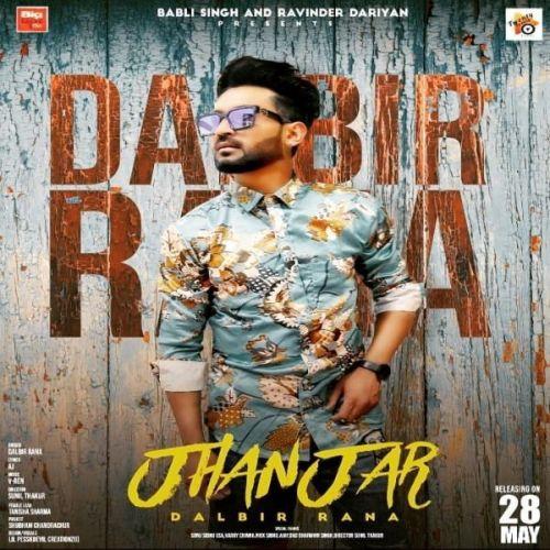 Jhanjer Dalbir Rana Mp3 Song Download