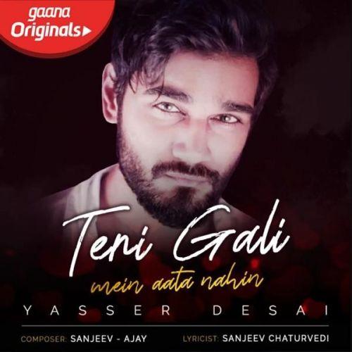 Teri Gali Mein Aata Nahin Yasser Desai Mp3 Song Download