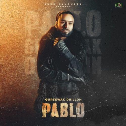 Pablo Gursewak Dhillon Mp3 Song Download