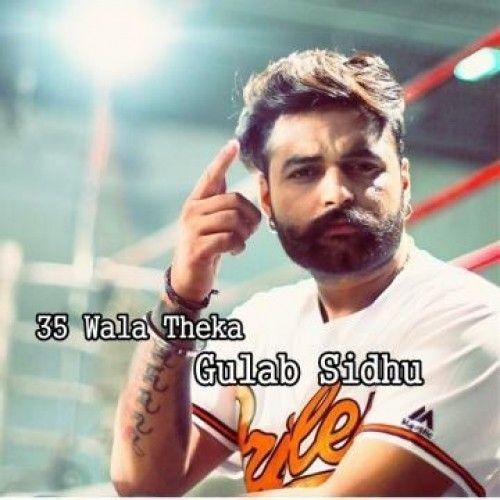 35 Wala Theka Gulab Sidhu Mp3 Song Download