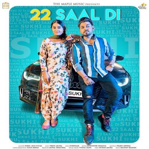 22 Saal Di Miss Pooja, S Sukhi Mp3 Song Download
