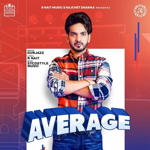Average GurJazz, R Nait Mp3 Song Download