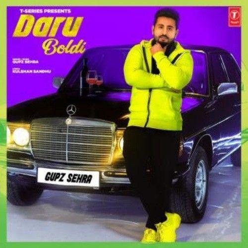 Daru Boldi Gupz Sehra Mp3 Song Download