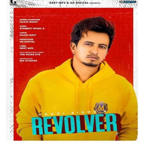 Revolver Haazi Sidhu Mp3 Song Download