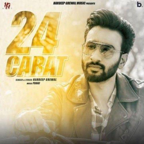 24 Carat Hardeep Grewal Mp3 Song Download