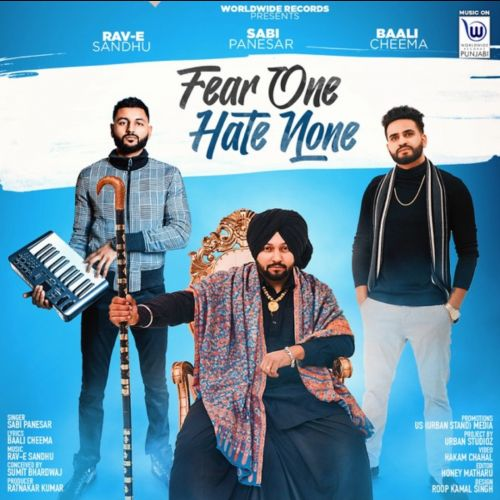 Fear One Hate None Sabi Panesar Mp3 Song Download