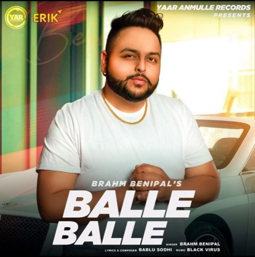 Balle Balle Brahm Benipal Mp3 Song Download