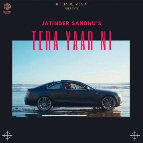 Tera Yaar Ni Jatinder Sandhu Mp3 Song Download