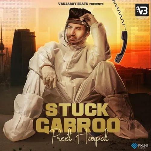 Stuck Gabroo Preet Harpal Mp3 Song Download
