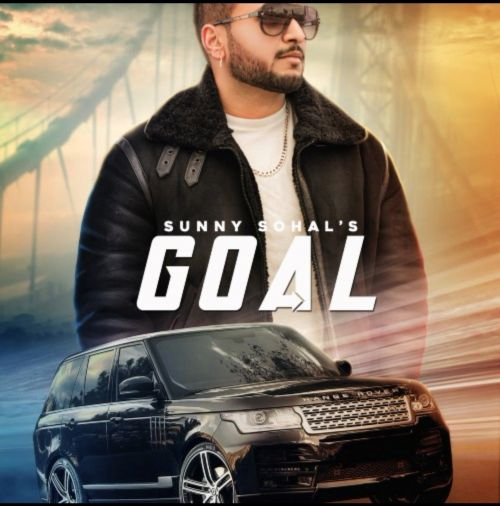 Goal Sunny Sohal Mp3 Song Download