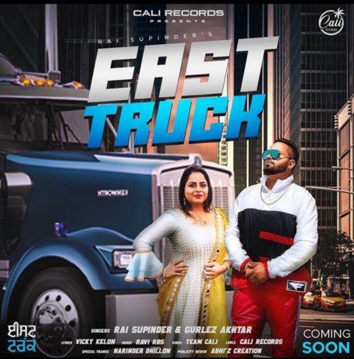 East Truck Gurlez Akhtar, Rai Supinder Mp3 Song Download