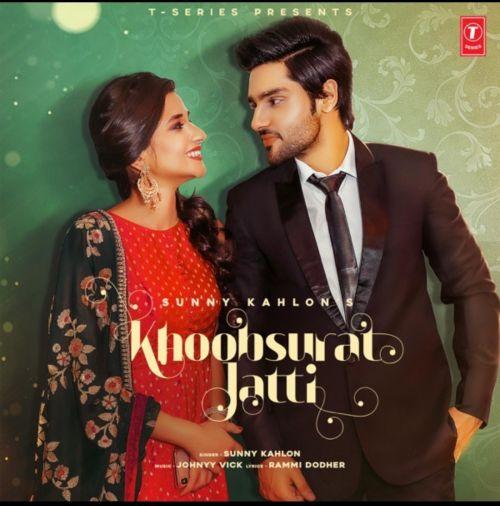 Khoobsurat Jatti Sunny Kahlon Mp3 Song Download