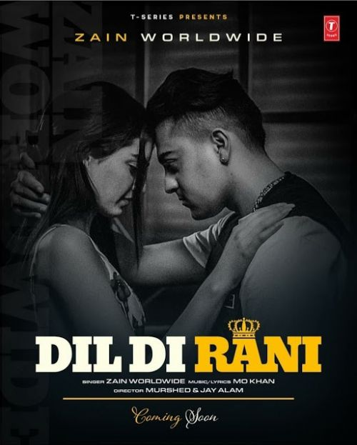 Dil Di Rani Zain Worldwide Mp3 Song Download