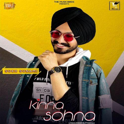 Kinna Sohna Sukh Sunami Mp3 Song Download