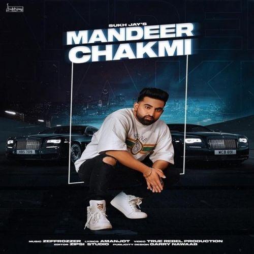 Mandeer Chakmi Sukh Jay Mp3 Song Download