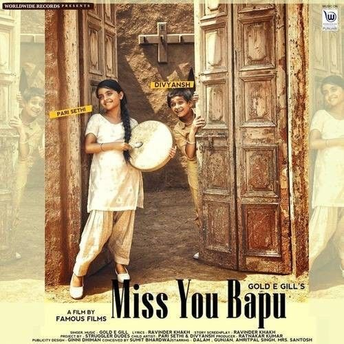 Miss You Bapu Gold E Gill Mp3 Song Download