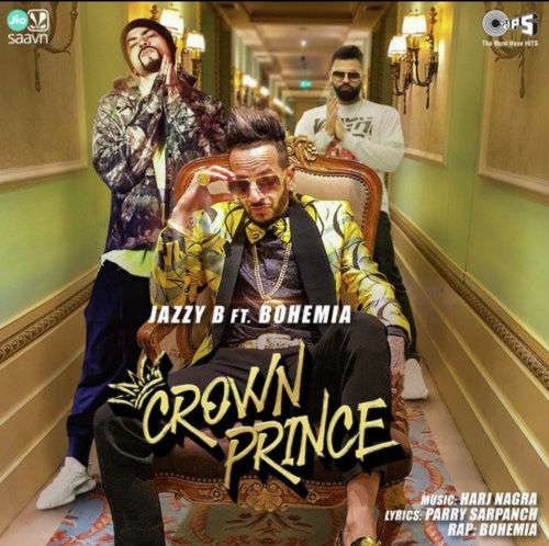 Crown Prince Jazzy B, Bohemia Mp3 Song Download