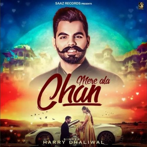 Mere Ala Chan Harry Dhaliwal Mp3 Song Download