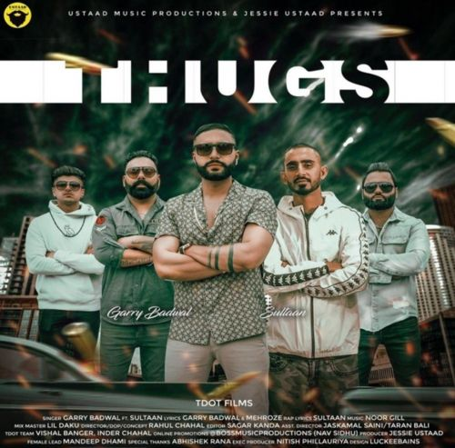 Thugs Garry Badwal Mp3 Song Download
