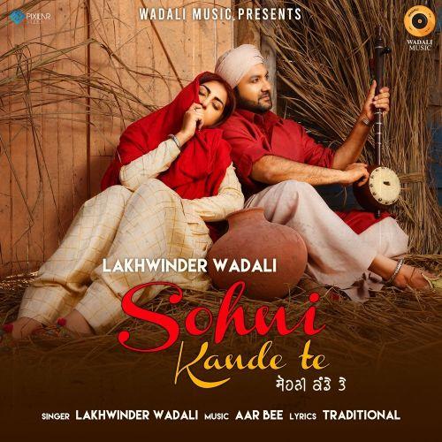 Sohni Kande Te Lakhwinder Wadali Mp3 Song Download