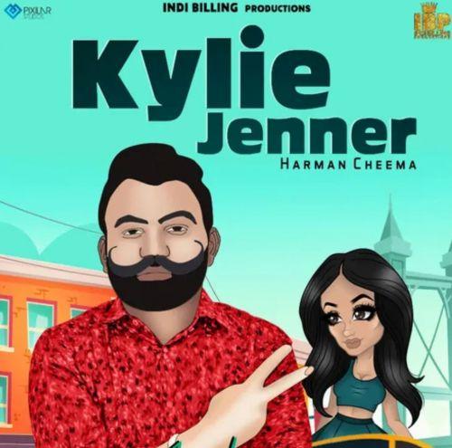 Kylie Jenner Harman Cheema Mp3 Song Download
