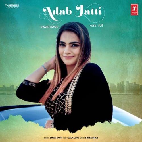Adab Jatti Swar Kaur Mp3 Song Download