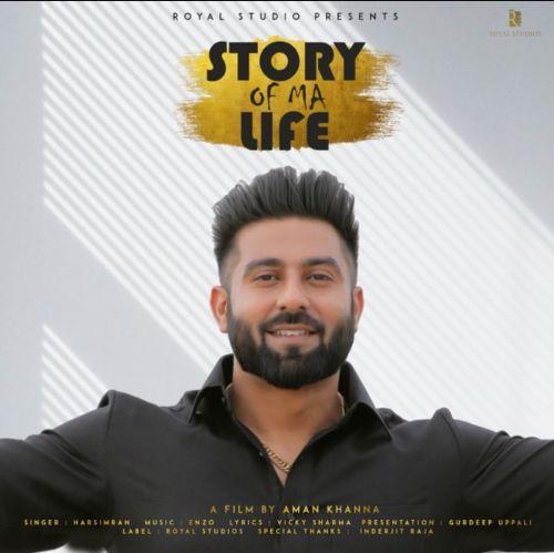 Story Of Ma Life Harsimran Mp3 Song Download