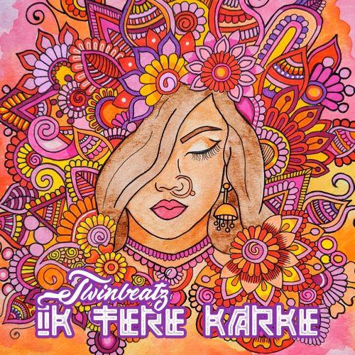Ik Tere Karke Twinbeatz Mp3 Song Download