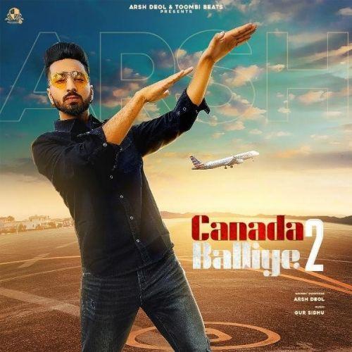 Canada Balliye 2 Arsh Deol Mp3 Song Download