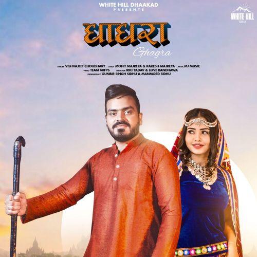 Ghagra Vishvajeet Choudhary Mp3 Song