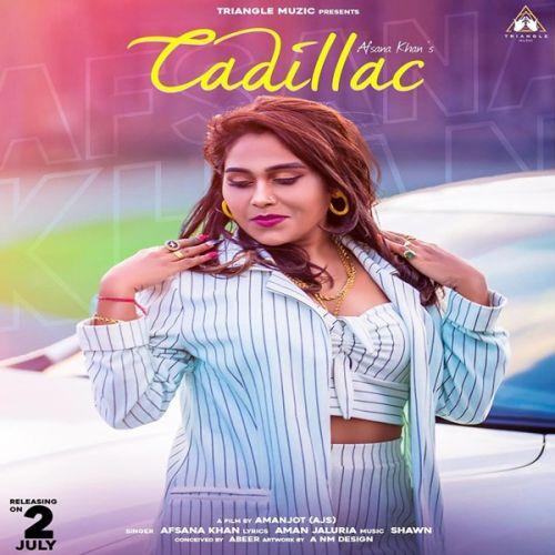 Cadillac Afsana Khan Mp3 Song Download