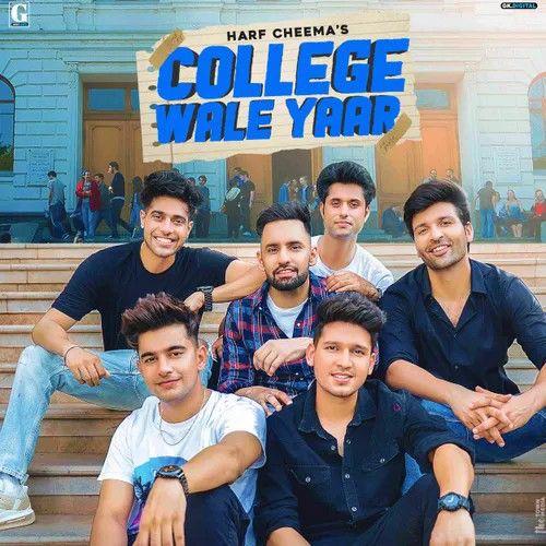 College Wale Yaar Harf Cheema Mp3 Song Download