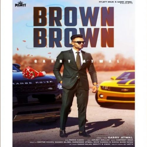 Brown Brown Garry Atwal Mp3 Song Download