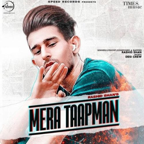 Mera Taapman Rashid Shan Mp3 Song Download