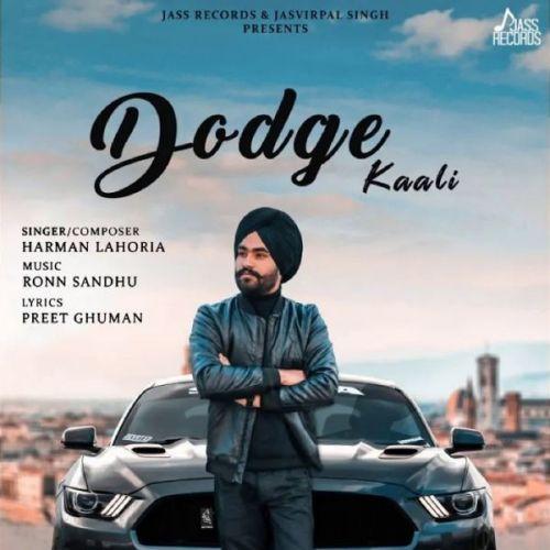 Dodge Kaali Harman Lahoria Mp3 Song Download