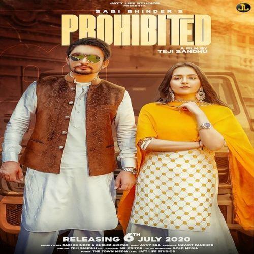 Prohibited Sabi Bhinder, Gurlez Akhtar Mp3 Song Download