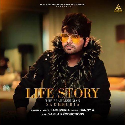 Life Story Sadhpuria Mp3 Song Download