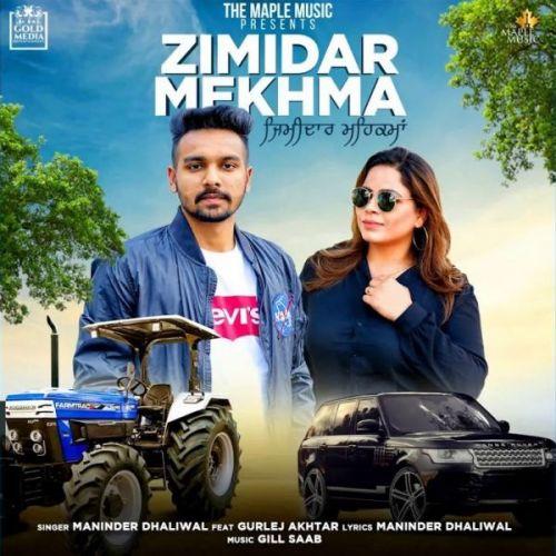 Zimidar Mehkma Maninder Dhaliwal, Gurlej Akhtar Mp3 Song Download