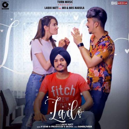Lado Lakhi Natt Mp3 Song Download