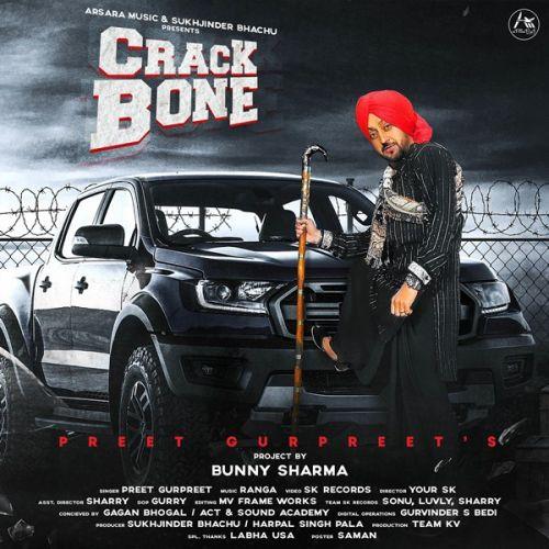 Crack Bone Preet Gurpreet Mp3 Song Download