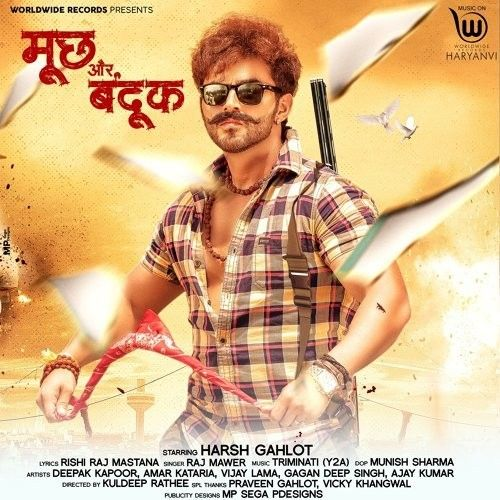 Mooch Aur Bandook Raj Mawer Mp3 Song