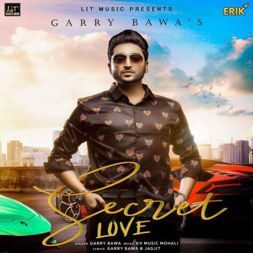 Secret Love Garry Bawa Mp3 Song Download