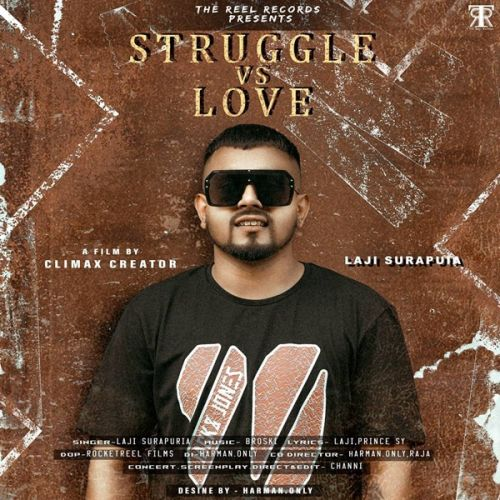 Struggle vs Love Laji Surapuria Mp3 Song Download