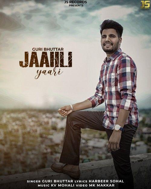 Jaahli Yaari Guri Buttar Mp3 Song Download