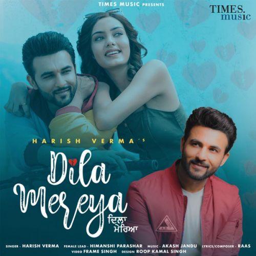 Dila Mereya Harish Verma Mp3 Song Download