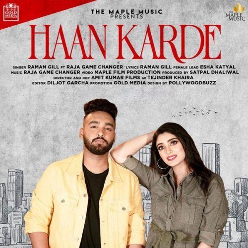 Haan Karde Raman Gill, Raja Game Changerz Mp3 Song Download