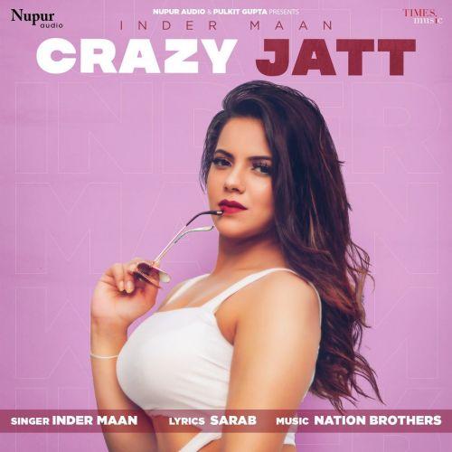 Crazy Jatt Inder Maan Mp3 Song Download