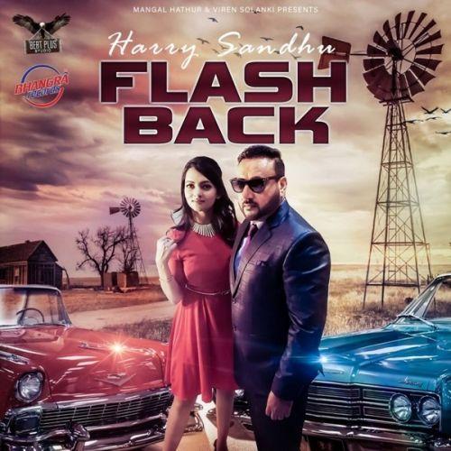 Flashback Harry Sandhu Mp3 Song Download