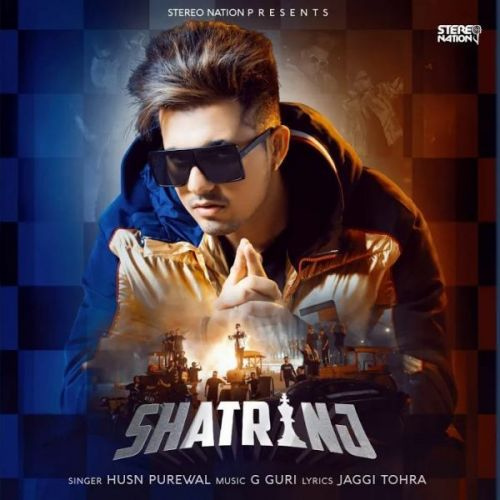 Shatranj Husn Purewal Mp3 Song Download